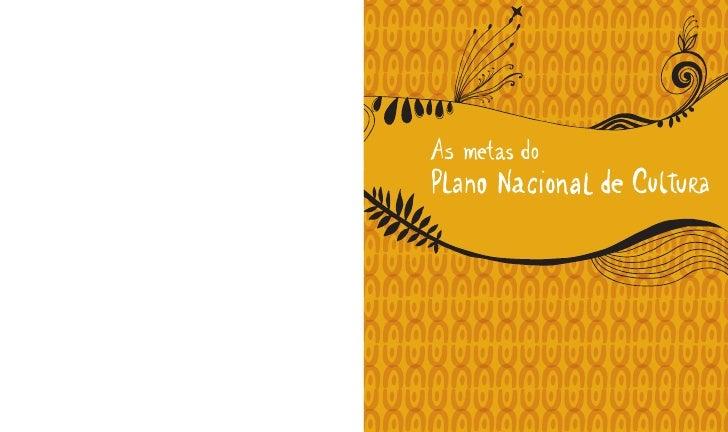 As metas doPlano Nacional de Cultura