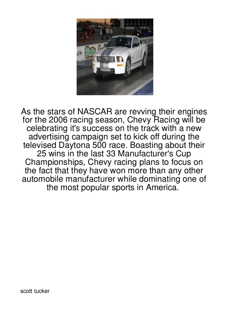 As the stars of NASCAR are revving their enginesfor the 2006 racing season, Chevy Racing will be  celebrating its success ...