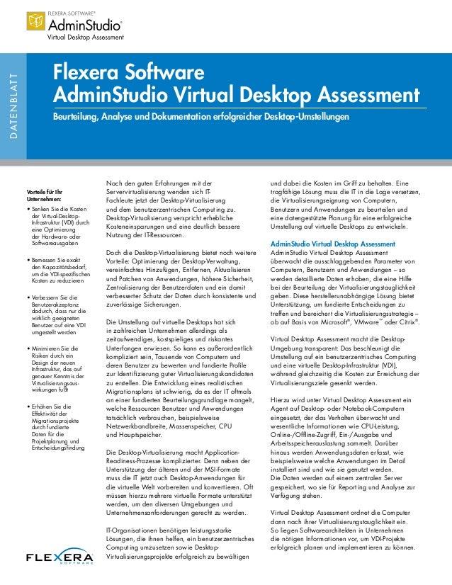 DATENBLATT Flexera Software AdminStudio Virtual Desktop Assessment Beurteilung, Analyse und Dokumentation erfolgreicher De...