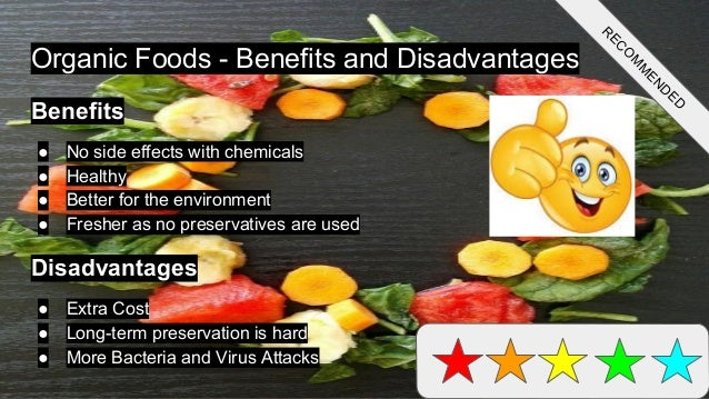 the advantage and disadvantages of eating There are several advantages and disadvantages between eating healthy foods and junk foods here you can find the difference between both of them in detail.