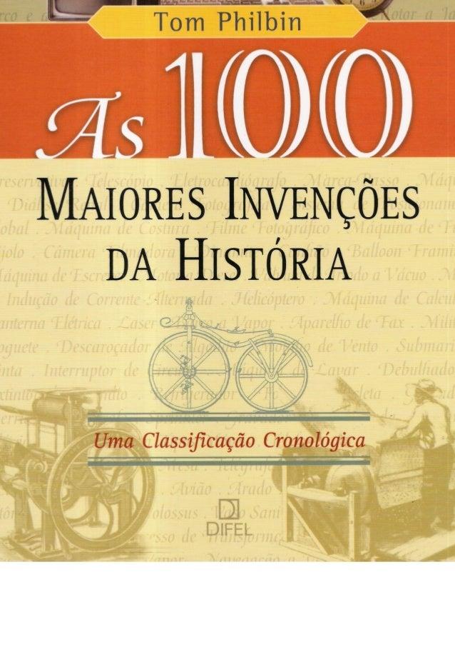 977d17b7cfb MAIORES INVENÇÕES DA HISTÓRIA Uma Classificação Cronológica Tom Philbin as  ...