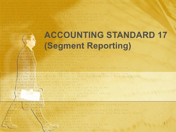ACCOUNTING STANDARD 17 (Segment Reporting)
