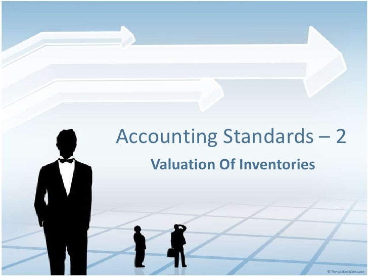 Accounting Standards – 2<br />      Valuation Of Inventories<br />