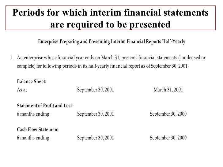 As 25 Interim Financial Reporting