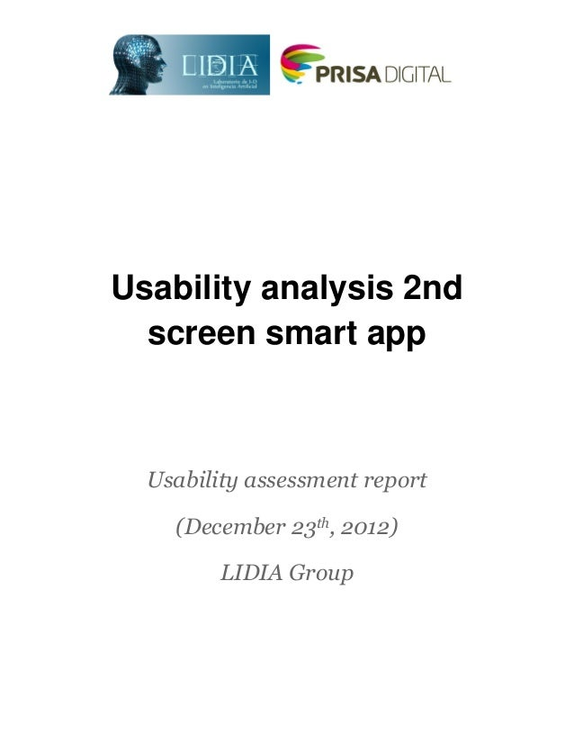 Usability analysis 2nd  screen smart app  Usability assessment report    (December 23th, 2012)         LIDIA Group        ...