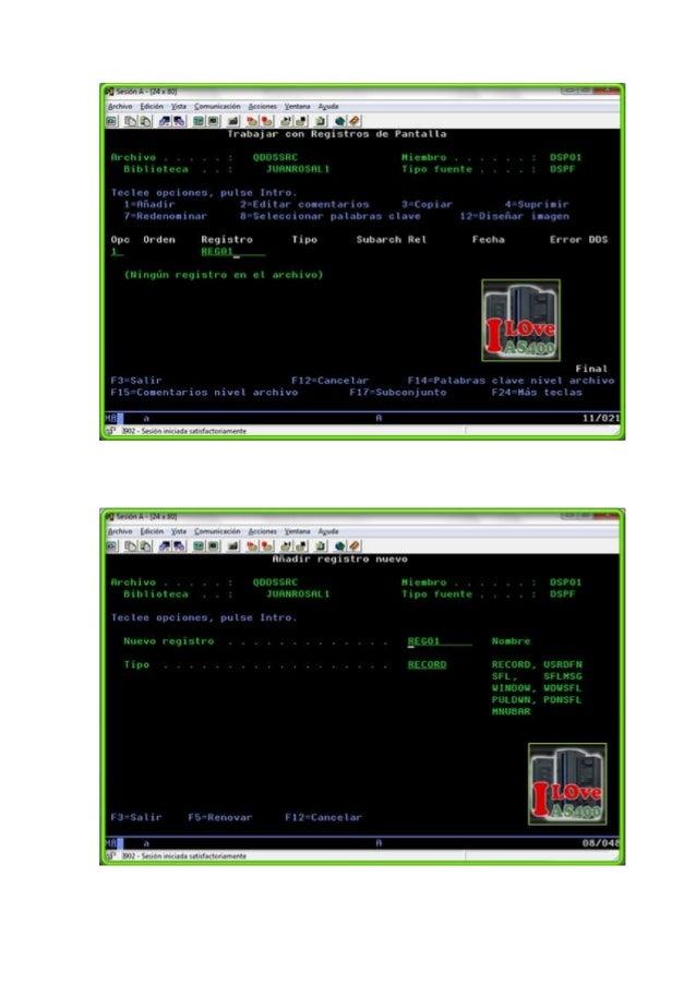 Donde:Nuevo Registro = Es el nombre del registro de pantalla a crear.Tipo = Los tipos más usados son los siguientes:     R...