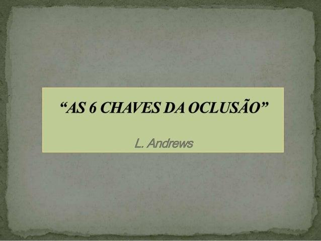 """1960 - Lawrence F. Andrews - American Board of Orthodontics . Exame de modelos após tratamento para checar o """"nível"""" da or..."""