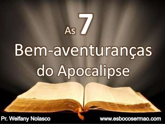 Bem-aventuranças do Apocalipse As 7