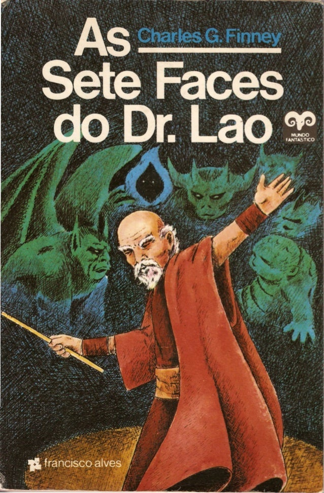 """  .  AS SETE FACES  DO DR. LAO    /"