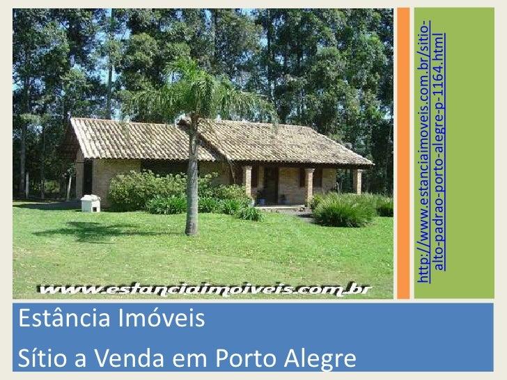 Estância Imóveis<br />Sítio a Venda em Porto Alegre<br />http://www.estanciaimoveis.com.br/sitio-alto-padrao-porto-alegre-...