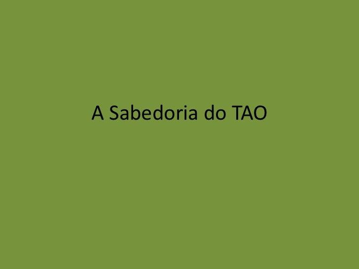 A Sabedoria do TAO