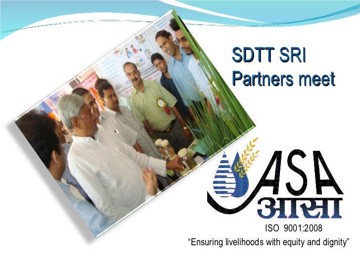 """ Ensuring livelihoods with equity and dignity"" ISO  9001:2008 SDTT SRI Partners meet"