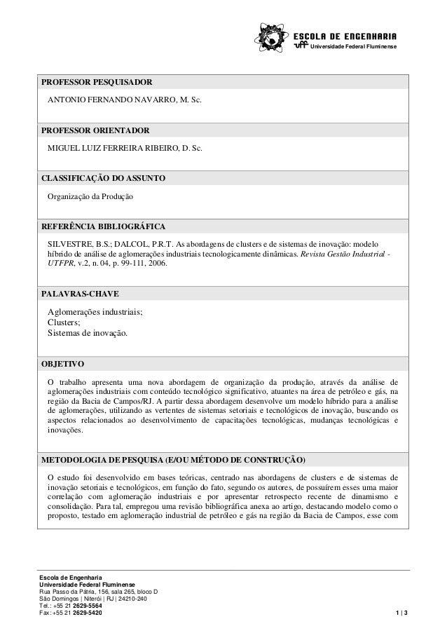 Universidade Federal Fluminense  PROFESSOR PESQUISADOR ANTONIO FERNANDO NAVARRO, M. Sc.  PROFESSOR ORIENTADOR MIGUEL LUIZ ...