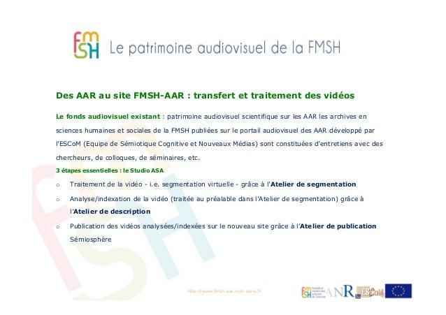 Le patrimoine audiovisuel de la FMSH - AAR par Muriel Chemouny Slide 2