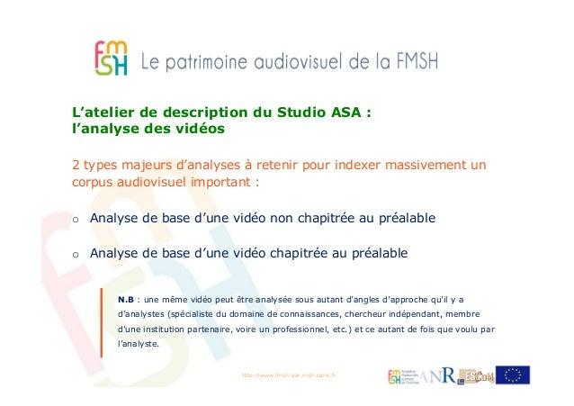Le patrimoine audiovisuel de la FMSH - AAR par Muriel Chemouny Slide 3
