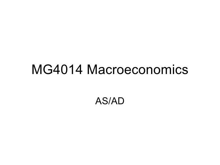 MG4014 Macroeconomics AS/AD