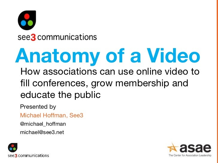Presented by   Michael Hoffman, See3  @michael_hoffman [email_address] How associations can use online video to fill confe...
