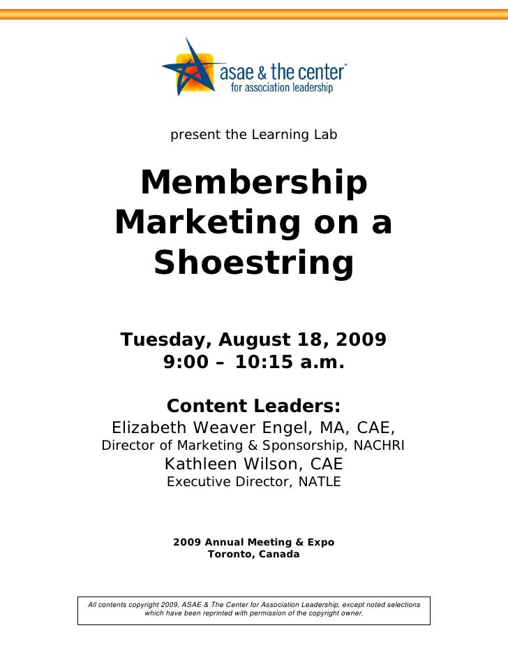 present the Learning Lab            Membership        Marketing on a         Shoestring           Tuesday, August 18, 2009...