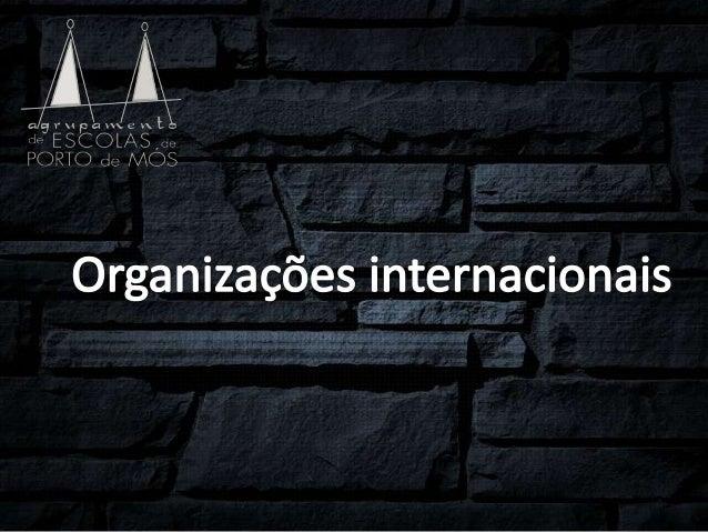 Fundação - 24 de outubro de 1945 (67 anos)Tipo - Organização internacionalSede - Território internacional, Nova YorkMembro...
