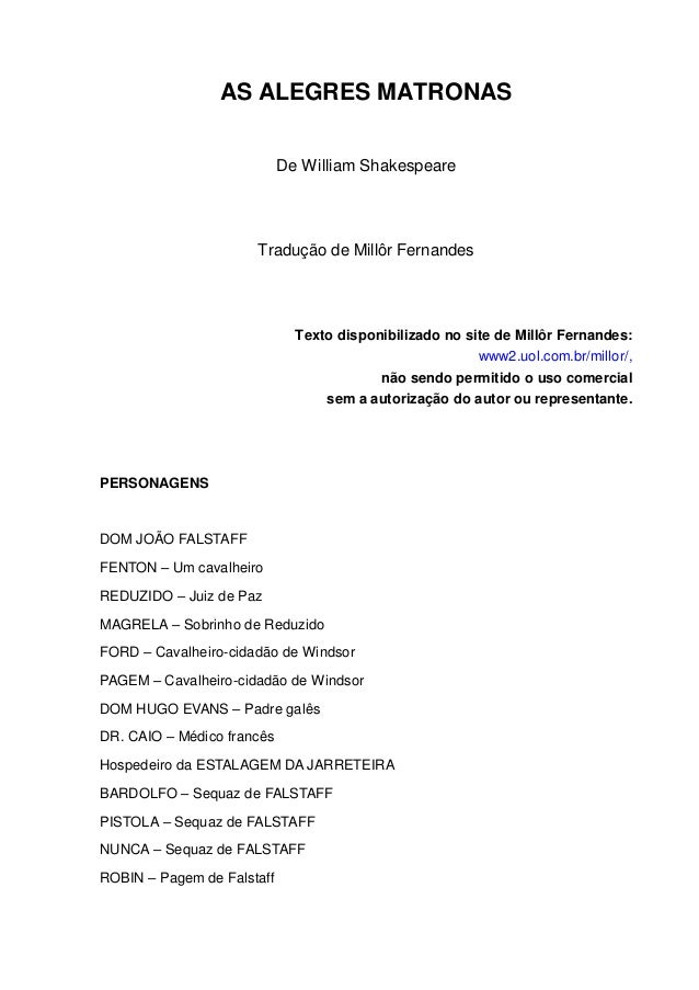 AS ALEGRES MATRONAS De William Shakespeare Tradução de Millôr Fernandes Texto disponibilizado no site de Millôr Fernandes:...