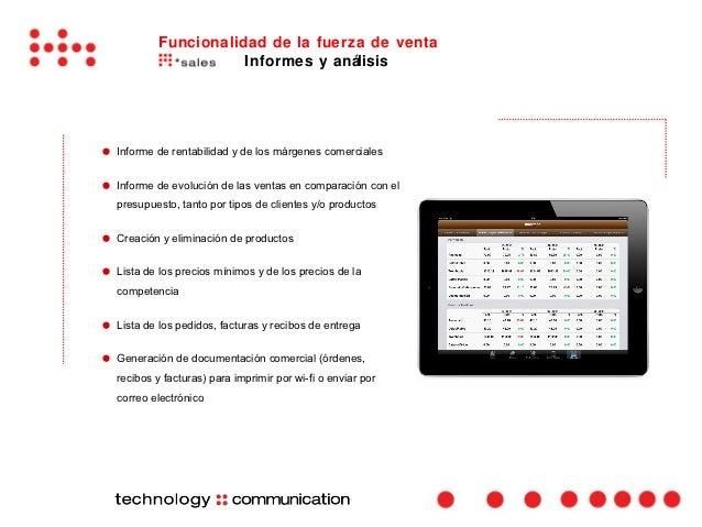 Funcionalidad de la fuerza de venta                       Informes y análisis●   Informe de rentabilidad y de los márgenes...