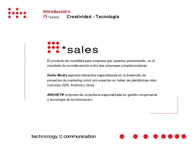 Introducció n           Creatividad - Tecnología El producto de movilidad para empresa que estamos presentando, es el resu...