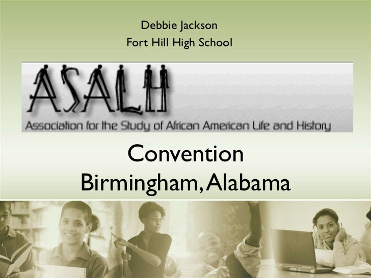 Convention Birmingham, Alabama Debbie Jackson Fort Hill High School