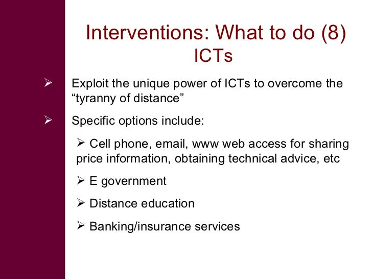 """Interventions: What to do (8)                            ICTs    Exploit the unique power of ICTs to overcome the     """"ty..."""