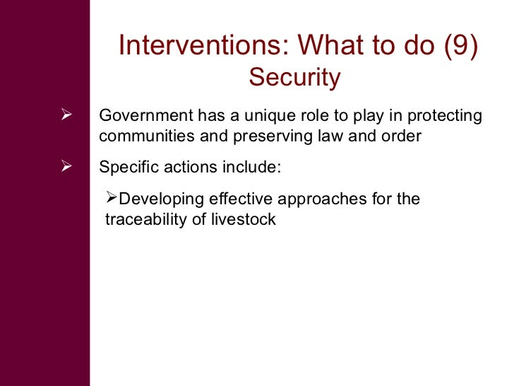 Interventions: What to do (9)                         Security    Government has a unique role to play in protecting     ...