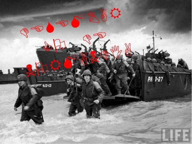 DESEMBARCO DE NORMANDIA 6 DE JUNIO DE 1944 LUGAR:NORMANDIA  SIGNIFICO LA ENTRADA DE ESTADOS UNIDOS EN LA SEGUNDA GUERRA M...