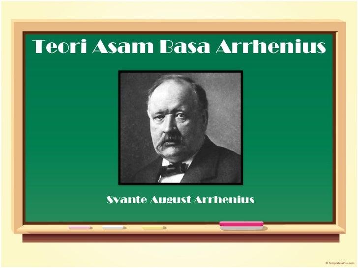 Teori Asam Basa Arrhenius Svante August Arrhenius