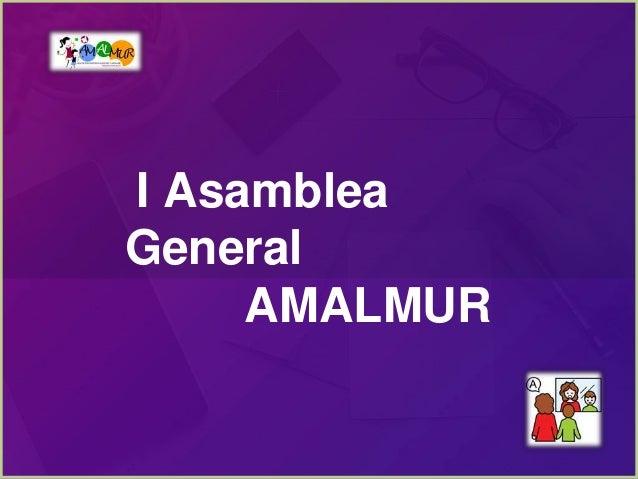 I Asamblea General AMALMUR