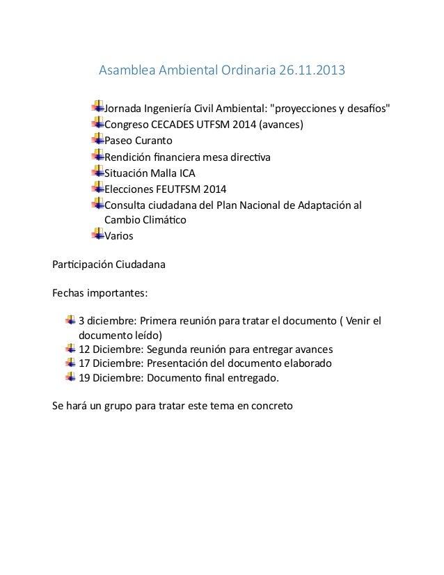 """Asamblea Ambiental Ordinaria 26.11.2013 Jornada Ingeniería Civil Ambiental: """"proyecciones y desafíos"""" Congreso CECADES UTF..."""