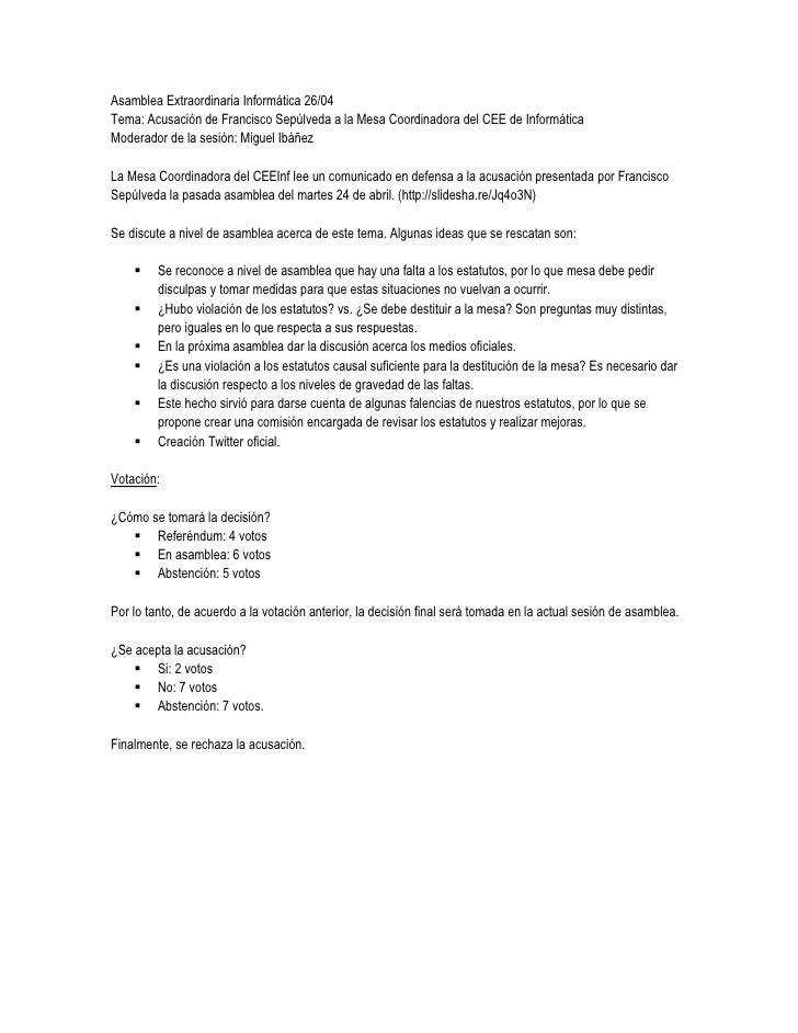 Asamblea Extraordinaria Informática 26/04Tema: Acusación de Francisco Sepúlveda a la Mesa Coordinadora del CEE de Informát...
