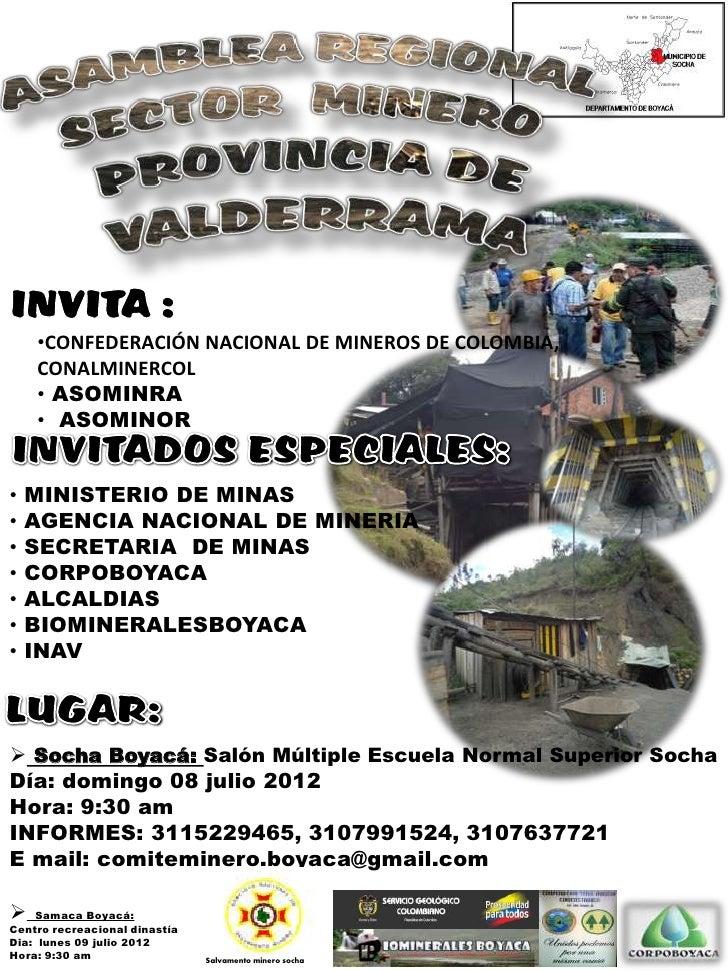 •CONFEDERACIÓN NACIONAL DE MINEROS DE COLOMBIA,    CONALMINERCOL    • ASOMINRA    • ASOMINOR•   MINISTERIO DE MINAS•   AGE...