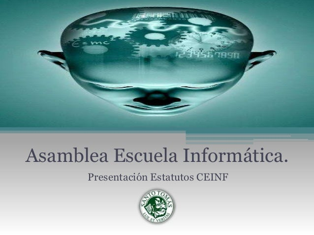 Asamblea Escuela Informática.Presentación Estatutos CEINF