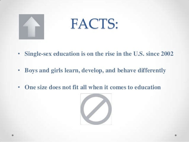 Facts and single sex education