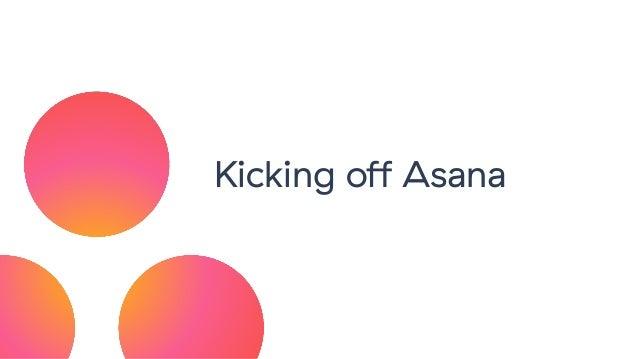 Kicking off Asana