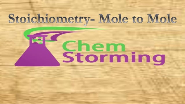 What do we need to know to solve the mole to mole problem: • We need to know how to balance the chemical equations. • Ex...