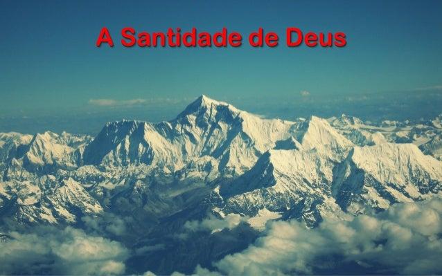 A Santidade de Deus
