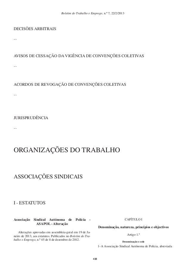 Boletim do Trabalho e Emprego, n.º 7, 22/2/2013 ACORDOS DE REVOGAÇÃO DE CONVENÇÕES COLETIVAS ... JURISPRUDÊNCIA ... ORGANI...