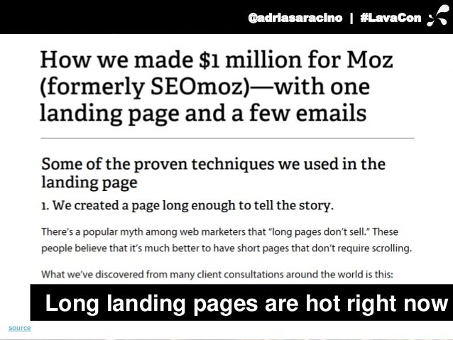 @adriasaracino | #LavaCon  Long landing pages are hot right now  source