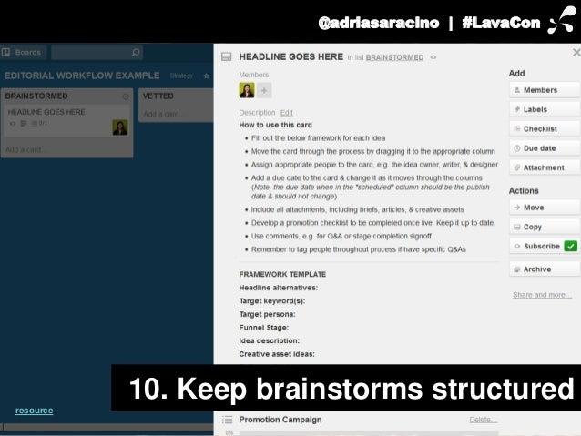 @adriasaracino | #LavaCon  10. Keep brainstorms structured  resource