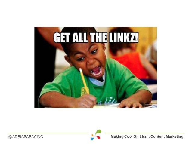 Making Cool Sh!t Isn't Content Marketing@ADRIASARACINO