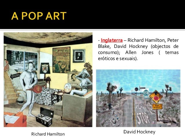 - EUA – 2ª vertente:- Andy Warhol (imagens de BD, objectosde consumo, retratos depersonalidades), Roy Lichtenstein(persona...