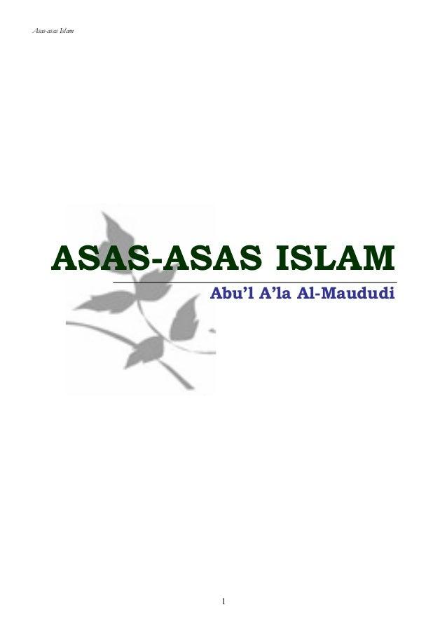 Asas-asas Islam  ASAS-ASAS ISLAM  Abu'l A'la Al-Maududi  1