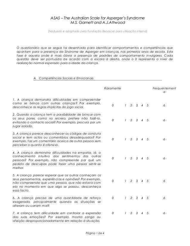 ASAS – The Australian Scale for Asperger's Syndrome M.S. Garnett and A.J.Attwood (traduzido e adaptado pela Fundação Renas...