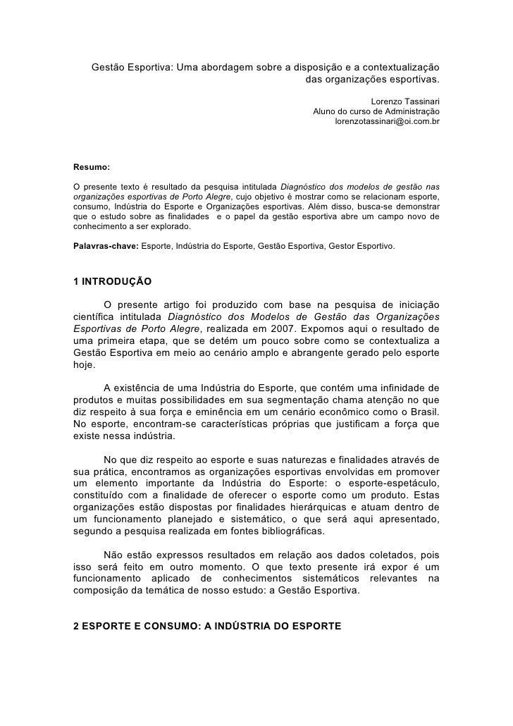 Gestão Esportiva: Uma abordagem sobre a disposição e a contextualização                                                das...