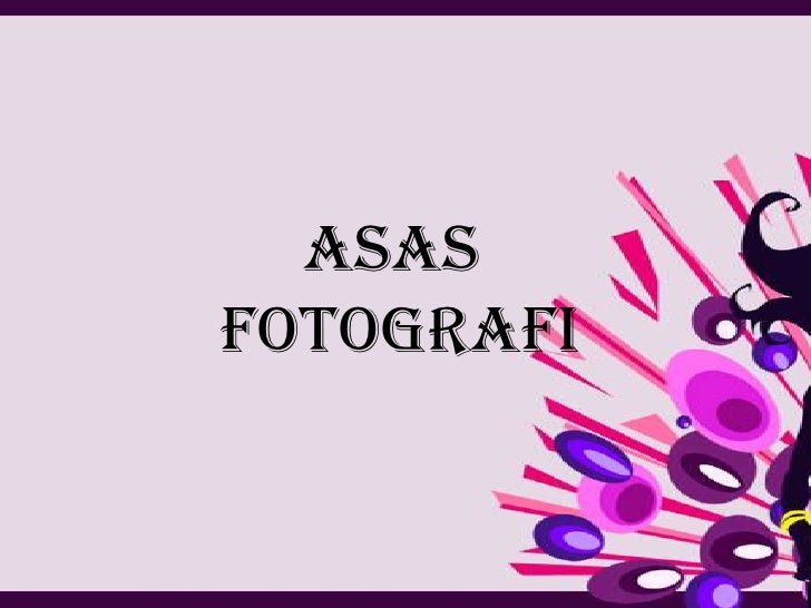 ASAS FOTOGRAFI<br />