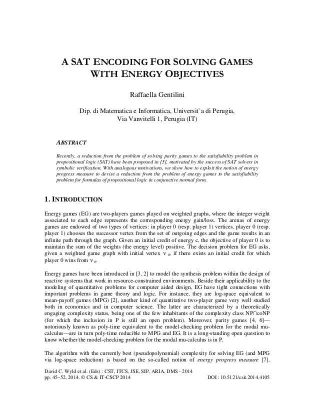 A SAT ENCODING FOR SOLVING GAMES WITH ENERGY OBJECTIVES Raffaella Gentilini Dip. di Matematica e Informatica, Universit`a ...